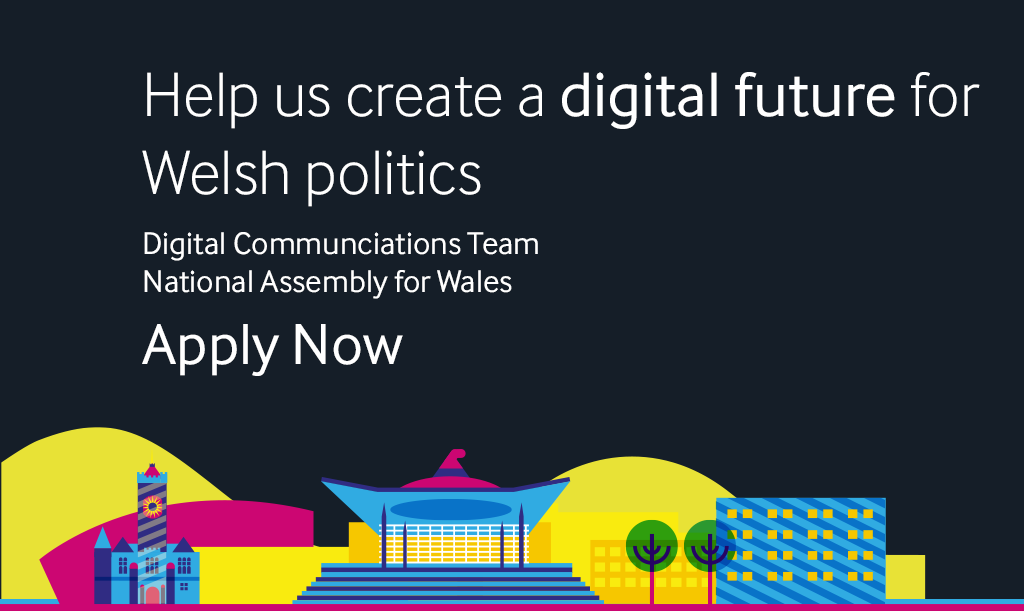 Digital devolution is here – Help us build a digital future for the National Assembly for Wales