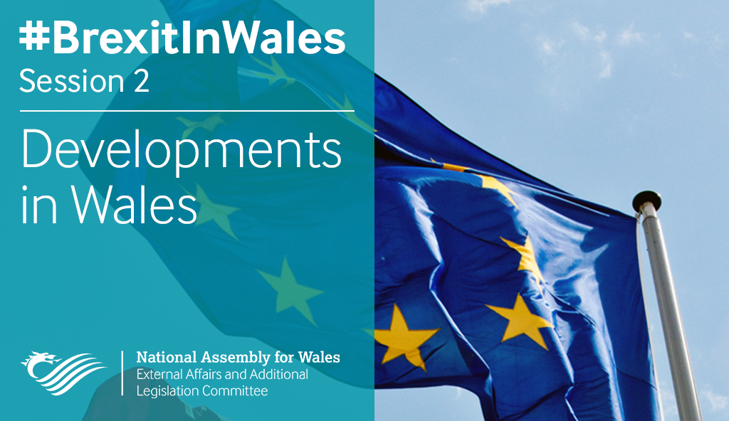 Leaving the European Union: Implications for Wales  – Developments in Wales